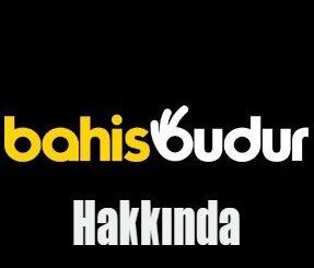 Bahisbudur Hakkında