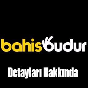 Bahisbudur Detayları Hakkında